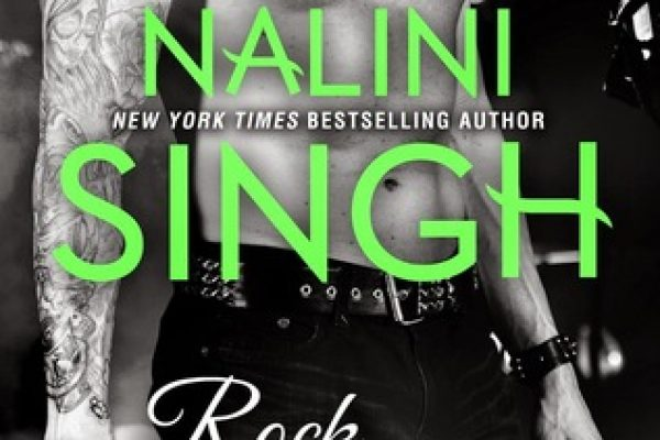 ARC Review: Rock Addiction by Nalini Singh