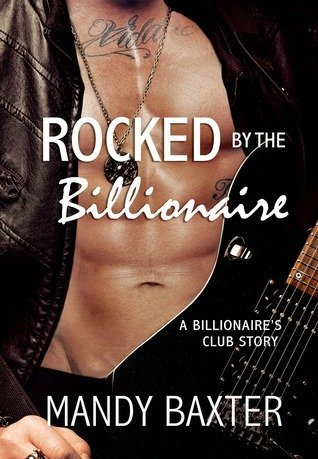 rocked by the billionaire