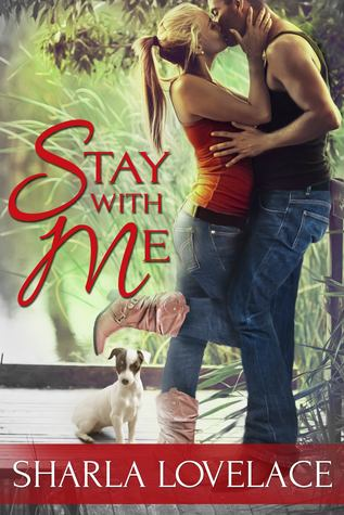 STAY WITH ME by Sharla Lovelace [CONTEMPORARY]