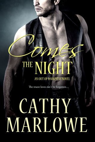 COMES THE NIGHT by Cathy Marlowe [SUSPENSE]