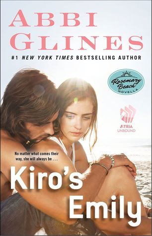 KIRO'S EMILY by Abbi Glines [NEW ADULT]