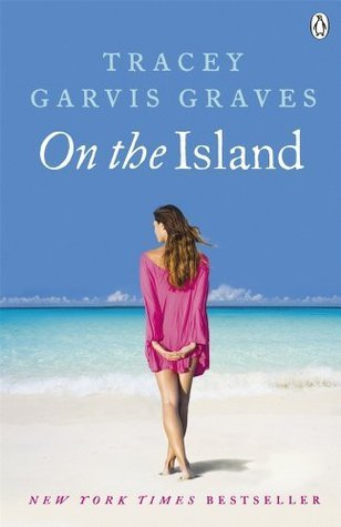 #RollBackWeek Review: On the Island by Tracey Garvis-Graves
