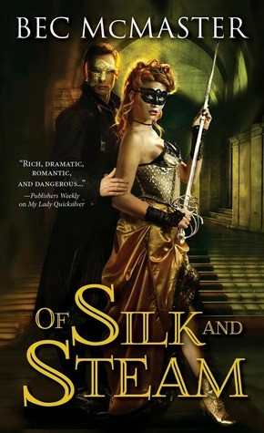 ARC Review: Of Silk and Steam by Bec McMaster