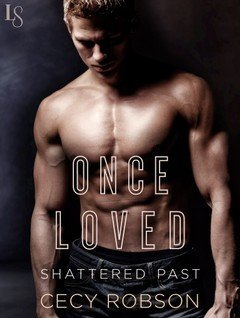 ARC Review: Once Loved by Cecy Robson