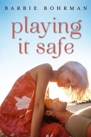 PLAYING IT SAFE by Barbie Bohrman [CONTEMPORARY]