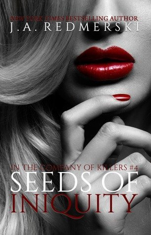 SEEDS OF INIQUITY by J.A. Redmerski [DARK CONTEMPORARY]