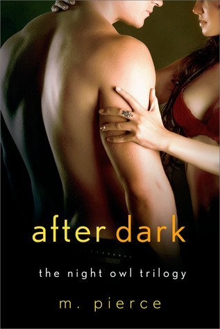AFTER DARK by M. Pierce [EROTIC]