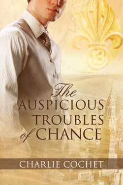 Review: The Auspicious Troubles of Chance by Charlie Cochet