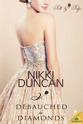 DEBAUCHED IN DIAMONDS by Nikki Duncan [CONTEMPORARY]
