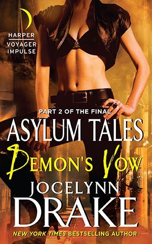 Demon's Vow by Jocelynn Drake [URBAN FANTASY]