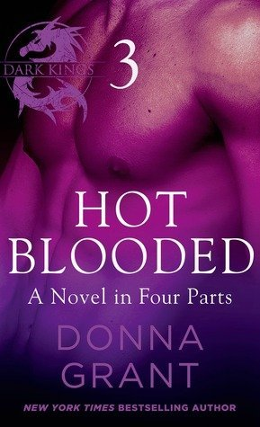 HOT BLOODED PART 3 by Donna Grant [PARANORMAL]