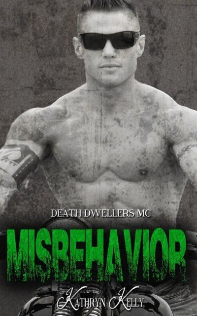 MISBEHAVIOR by Kathryn Kelly [EROTIC]