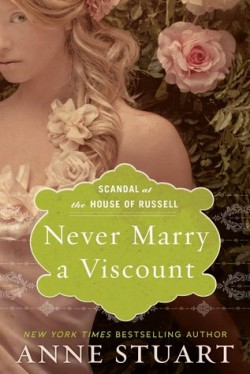 ARC Review: Never Marry a Viscount by Anne Stuart