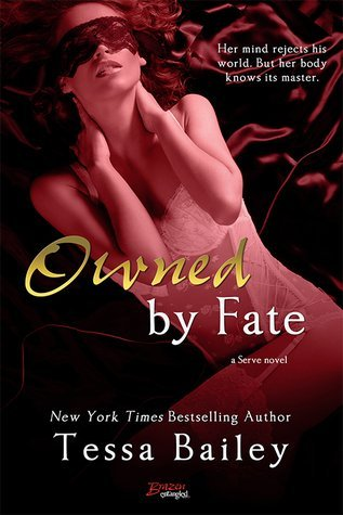 ARC Review: Owned by Fate by Tessa Bailey