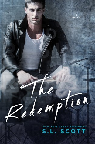 THE REDEMPTION by S.L. Scott [NEW ADULT]