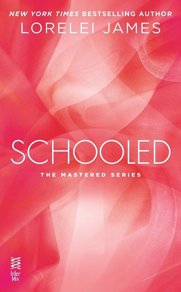 ARC Review: Schooled by Lorelei James