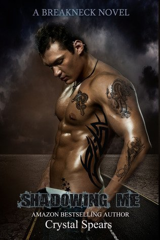 SHADOWING ME by Crystal Spears [EROTIC]