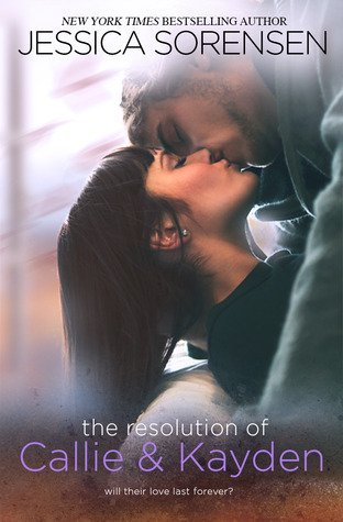 ARC Review + Giveaway: The Resolution of Callie and Kayden by Jessica Sorensen