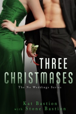 ARC Review: Three Christmases by Kat and Stone Bastion