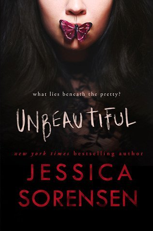UNBEAUTIFUL by Jessica Sorensen [NEW ADULT]