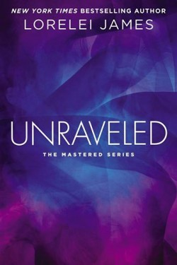 ARC Review + Giveaway: Unraveled by Lorelei James