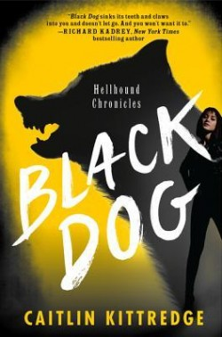 ARC Review: Black Dog by Caitlin Kittredge