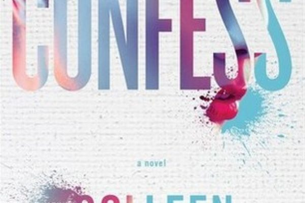 ARC Review + Tour: Confess by Colleen Hoover