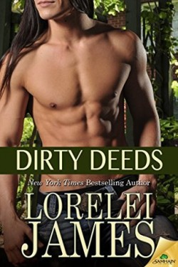 ARC Review: Dirty Deeds by Lorelei James