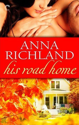 Review: His Road Home by Anna Richland