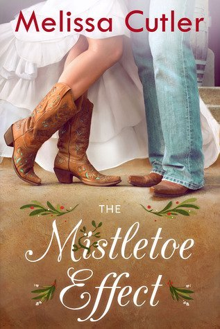 ARC Review: The Mistletoe Effect by Melissa Cutler