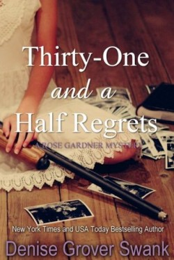 Thirty One and a Half Regrets