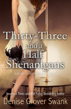 Thirty Three and a Half Shenannigans
