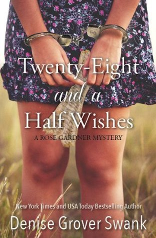 Review: Twenty-Eight and a Half Wishes by Denise Grover Swank