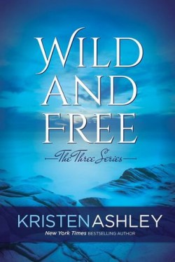 ARC Review + Tour: Wild and Free by Kristen Ashley