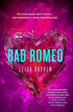 ARC Review: Bad Romeo by Leisa Rayven