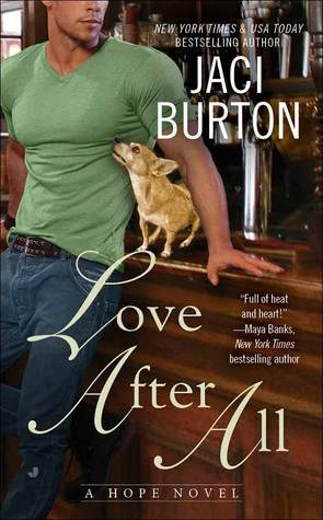 LOVE AFTER ALL by Jaci Burton [CONTEMPORARY]