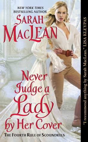 ARC Review: Never Judge a Lady by Her Cover by Sarah Maclean