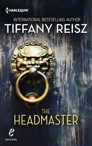 Review: The Headmaster by Tiffany Reisz