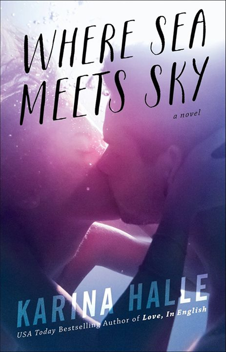 WHERE SEA MEETS SKY by Karina Halle [NEW ADULT]