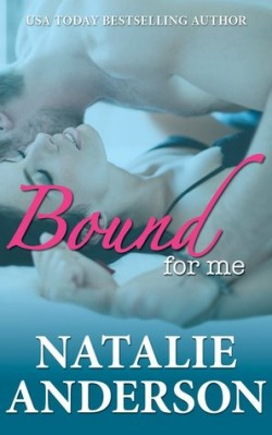 Bound For Me