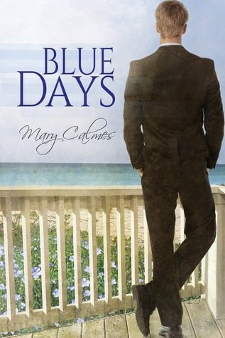 ARC Review: Blue Days by Mary Calmes