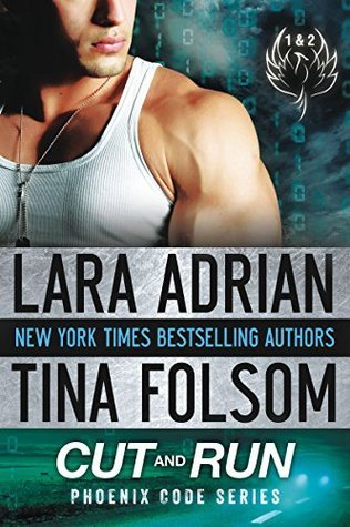 ARC Review: Cut and Run by Lara Adrian and Tina Folsom