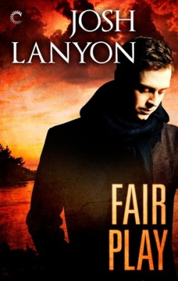 ARC Review: Fair Play by Josh Lanyon