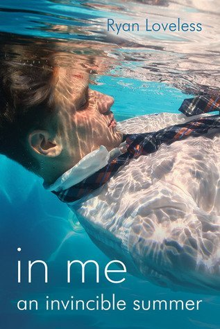 ARC Review: In Me an Invincible Summer by Ryan Loveless