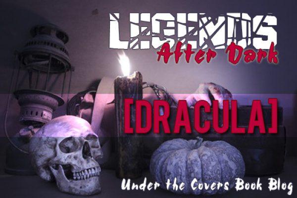 Legends After Dark: Dracula