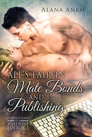 All's Fair in Mate Bonds and Publishing
