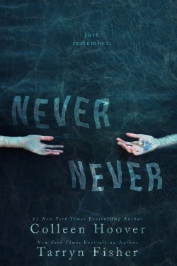 Review: Never Never by Colleen Hoover and Tarryn Fisher