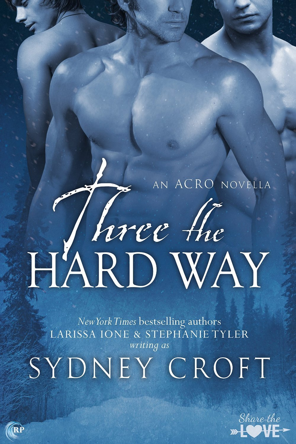 ARC Review: Three the Hard Way by Sydney Croft