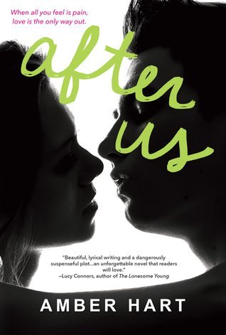 AFTER US by Amber Hart [NEW ADULT]