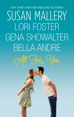 ARC Review: All For You by Susan Mallery, Lori Foster, Gena Showalter and Bella Andre